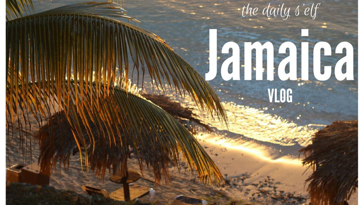 JAMAICA VLOG